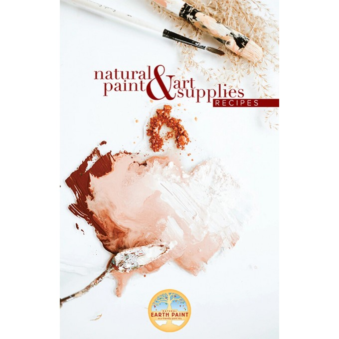 Art Supplies and Natural Paint Recipe Booklet